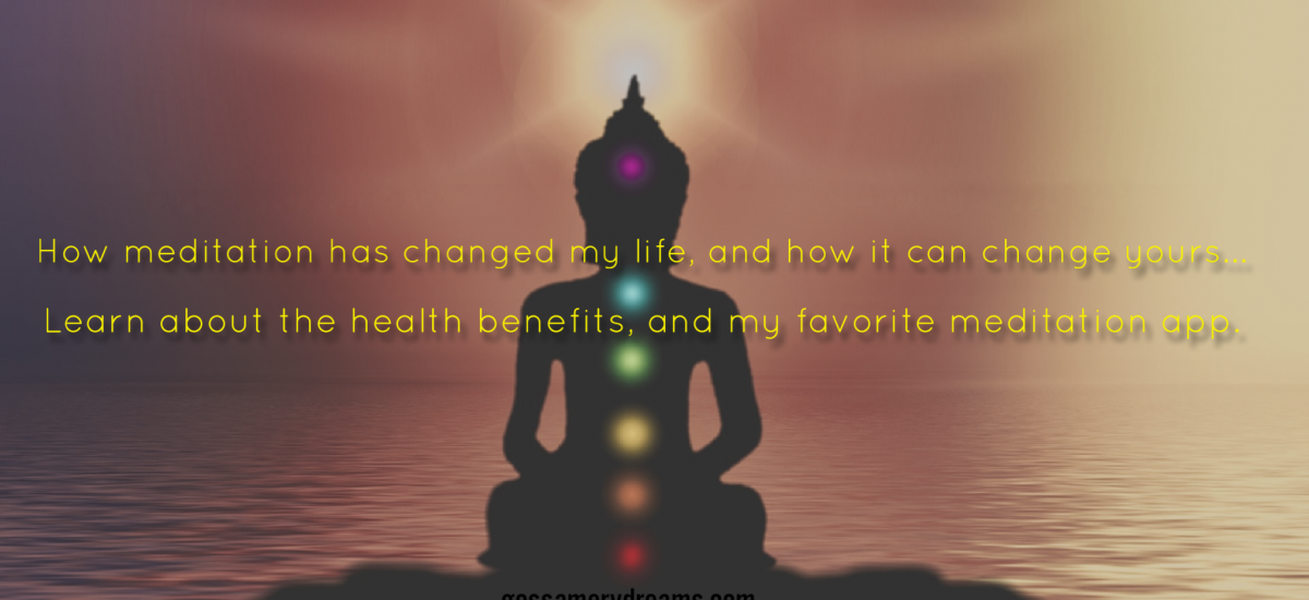 How meditation has changed my life, and how it can change yours-learn about the health benefits, and my favorite meditation app!