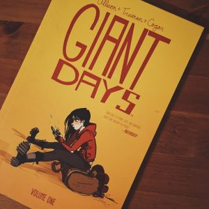 Giant Days by Allison + Treiman + Cogar (Volume 1)